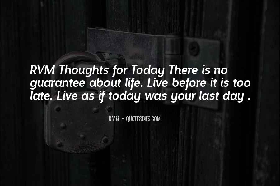 Quotes For Today About Life #1252514