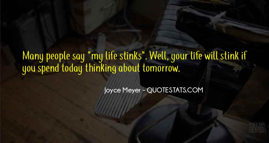 Quotes For Today About Life #1306115