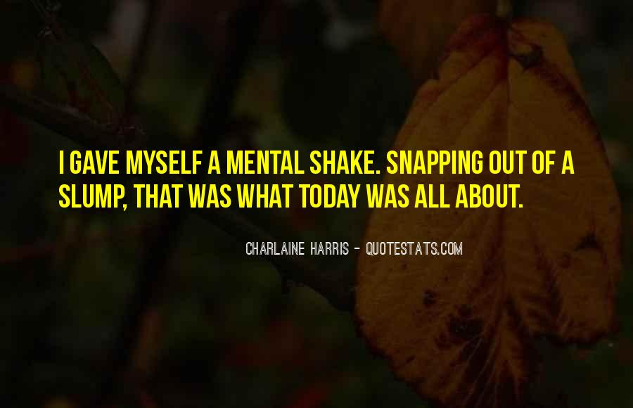 Quotes For Today About Life #1383577