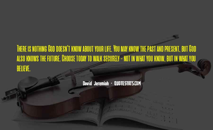 Quotes For Today About Life #1423715