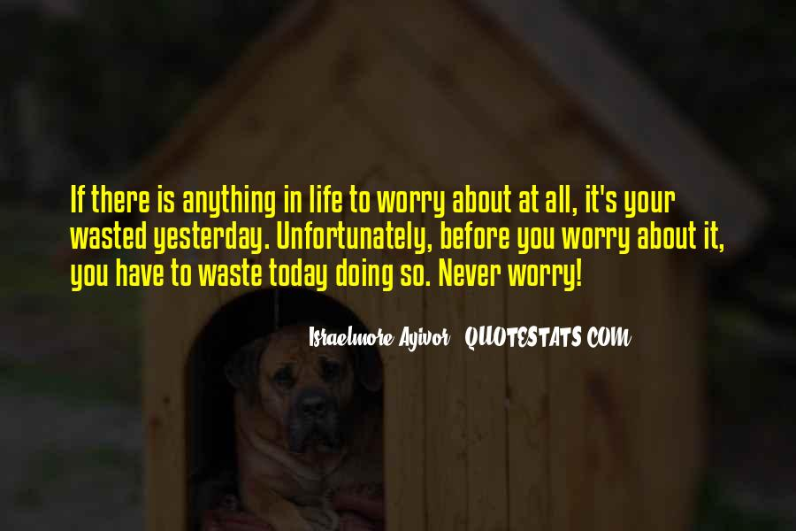 Quotes For Today About Life #189873