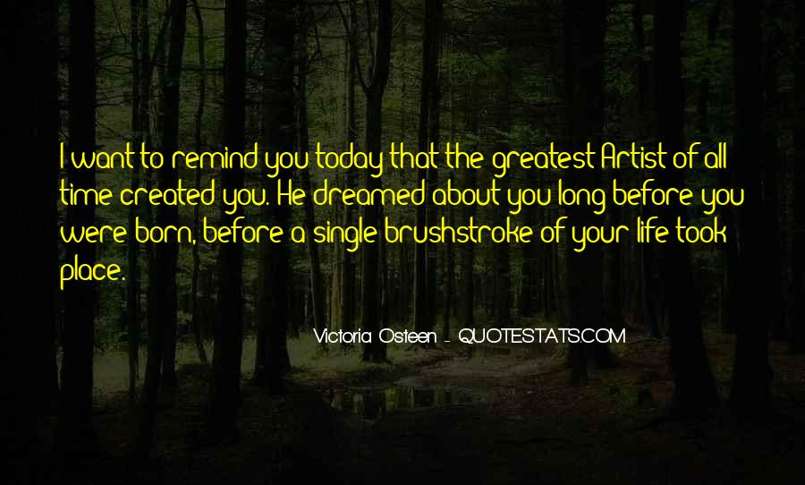 Quotes For Today About Life #19221