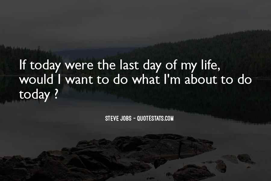 Quotes For Today About Life #415608