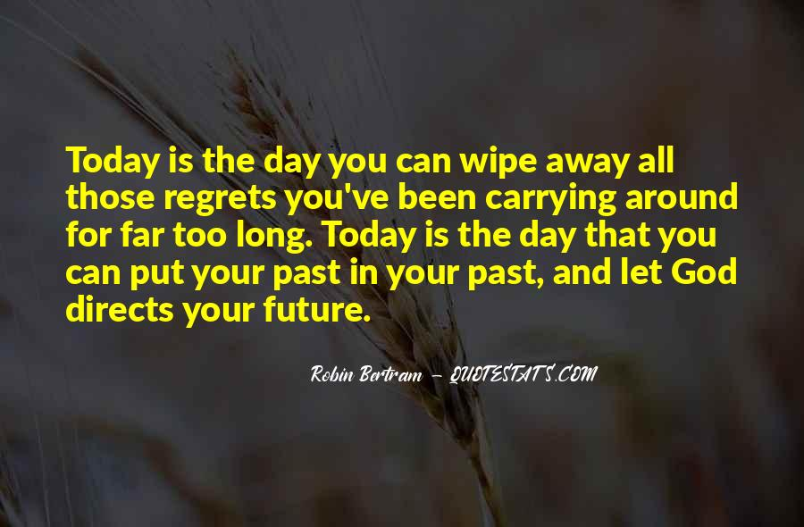 Quotes For Today About Life #482853