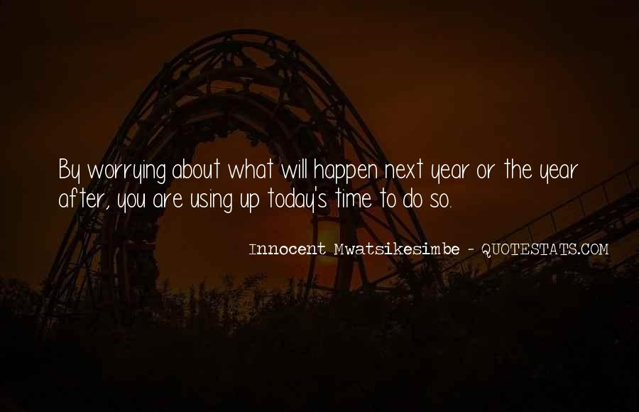 Quotes For Today About Life #763754
