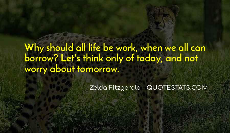 Quotes For Today About Life #823427