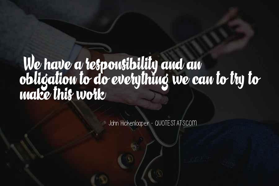 Quotes About Obligation And Responsibility #1100149