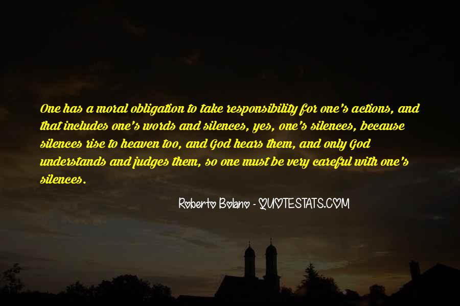 Quotes About Obligation And Responsibility #1268798