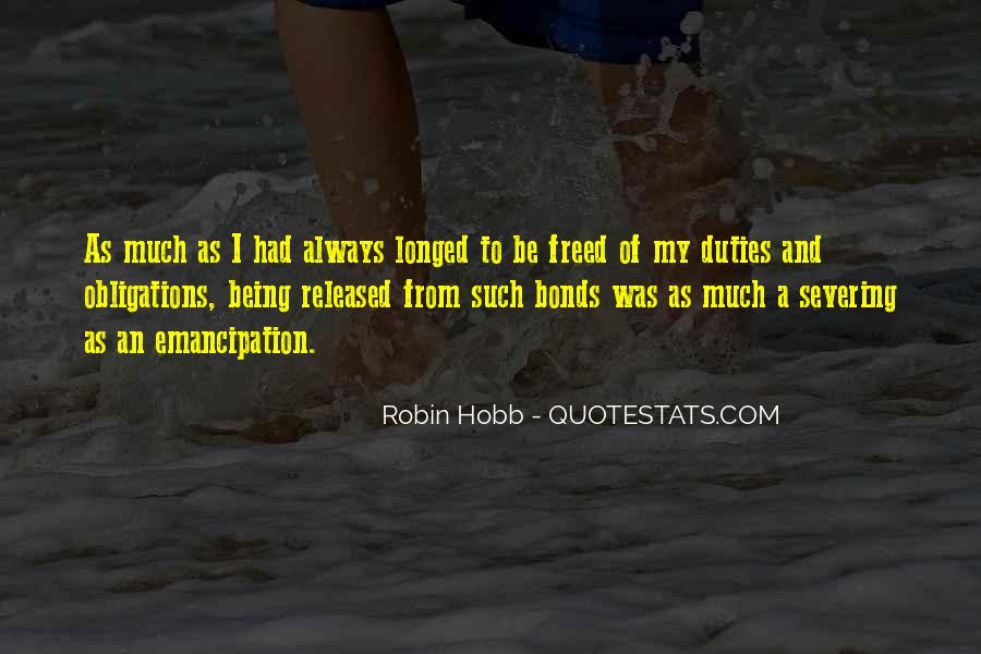 Quotes About Obligation And Responsibility #1338182