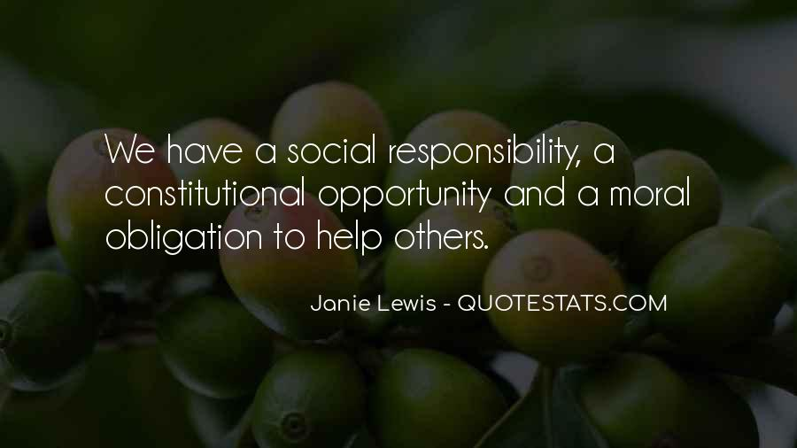 Quotes About Obligation And Responsibility #1399197