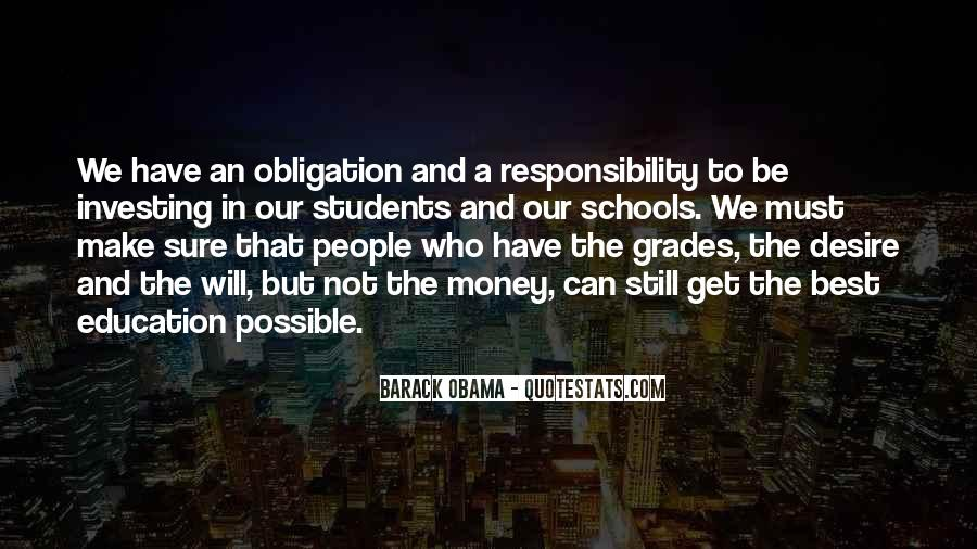 Quotes About Obligation And Responsibility #1401687