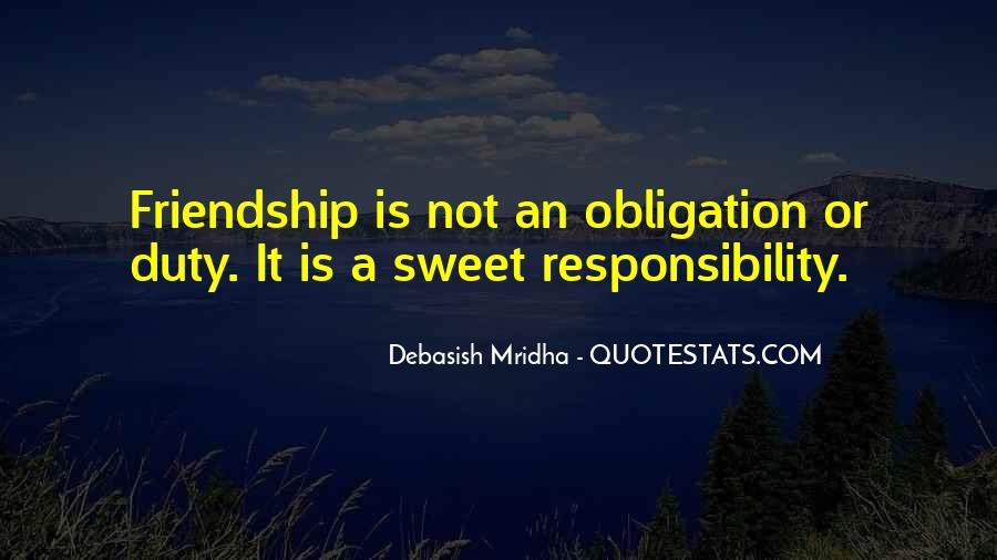 Quotes About Obligation And Responsibility #1410348