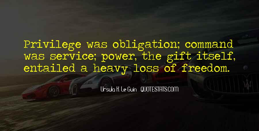 Quotes About Obligation And Responsibility #1432670