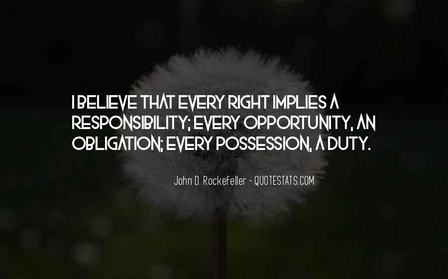 Quotes About Obligation And Responsibility #1678201