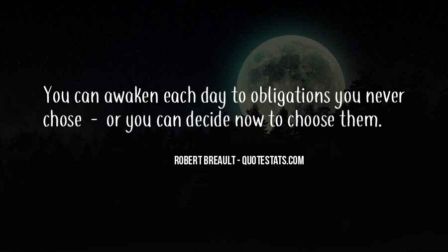 Quotes About Obligation And Responsibility #1755861