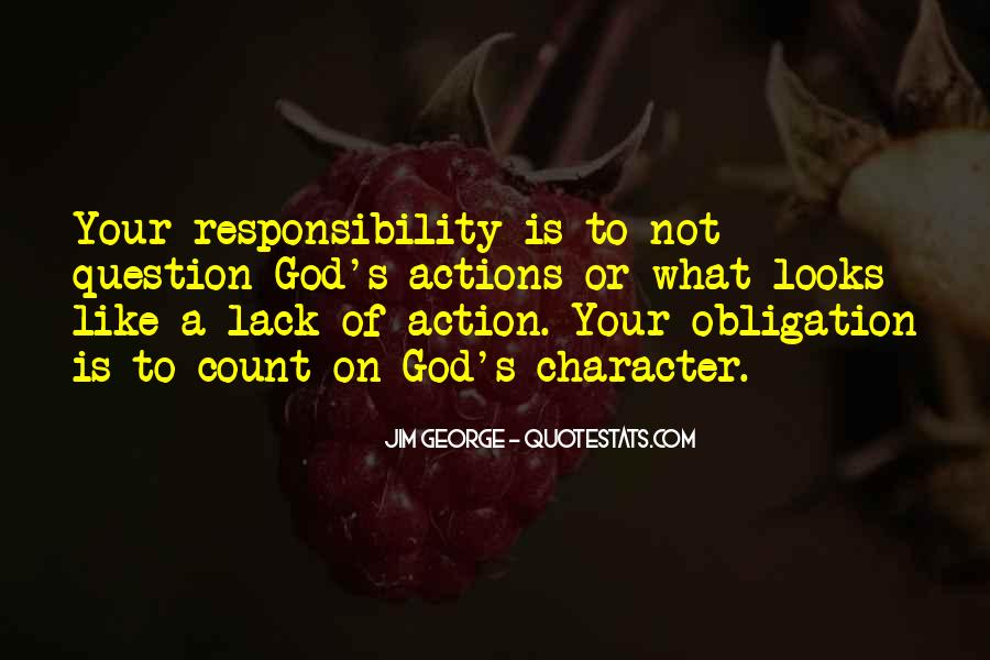 Quotes About Obligation And Responsibility #232648