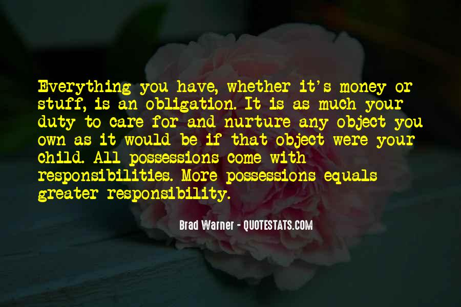 Quotes About Obligation And Responsibility #27532