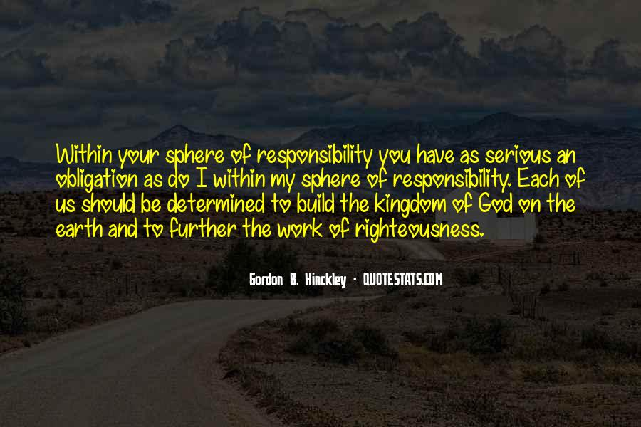 Quotes About Obligation And Responsibility #664856