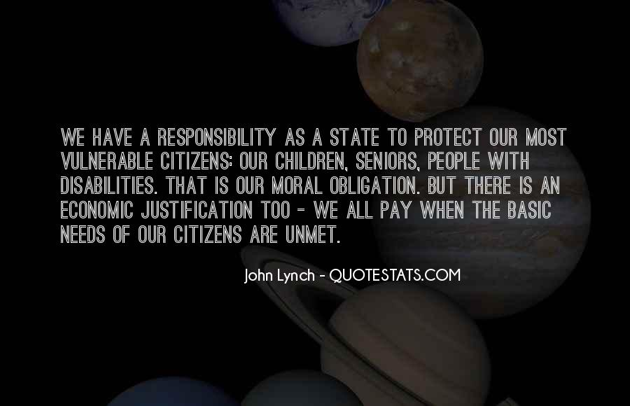 Quotes About Obligation And Responsibility #785563