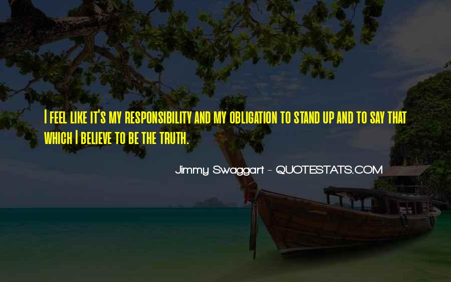 Quotes About Obligation And Responsibility #850728