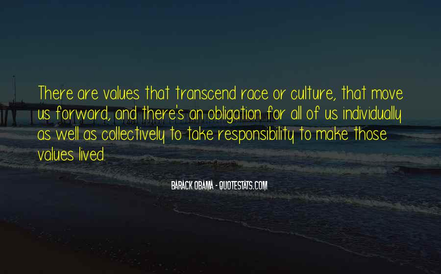 Quotes About Obligation And Responsibility #893790