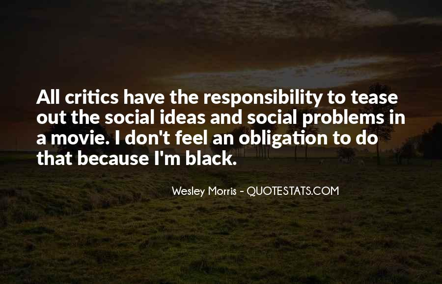 Quotes About Obligation And Responsibility #973119