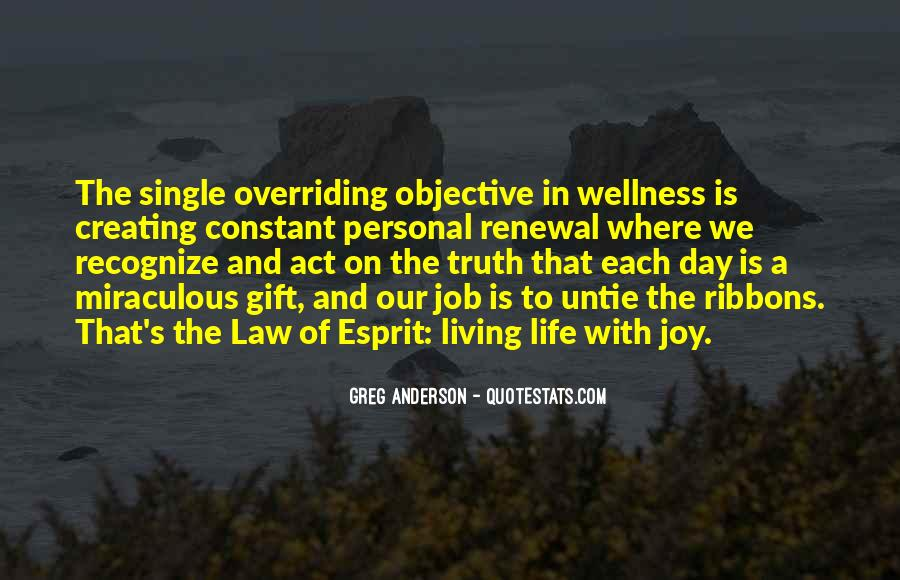 Quotes About Objective In Life #1160820