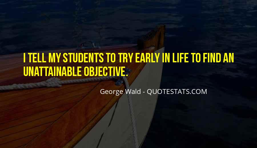Quotes About Objective In Life #1502472