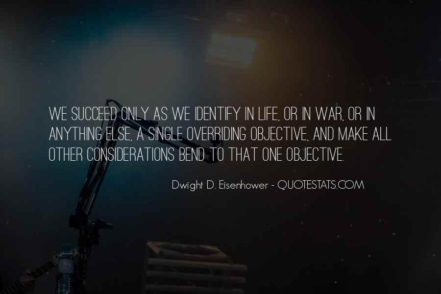 Quotes About Objective In Life #1729405