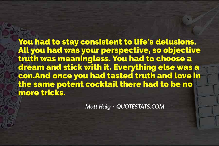 Quotes About Objective In Life #1779804