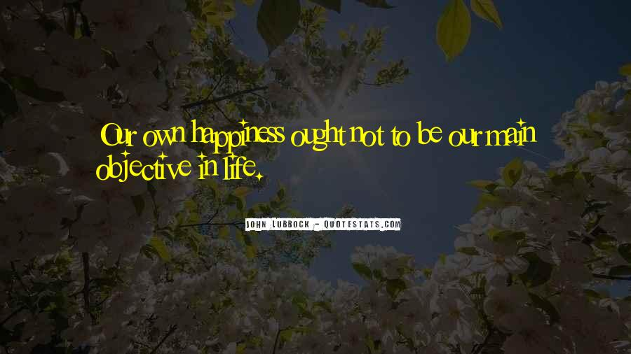 Quotes About Objective In Life #395090