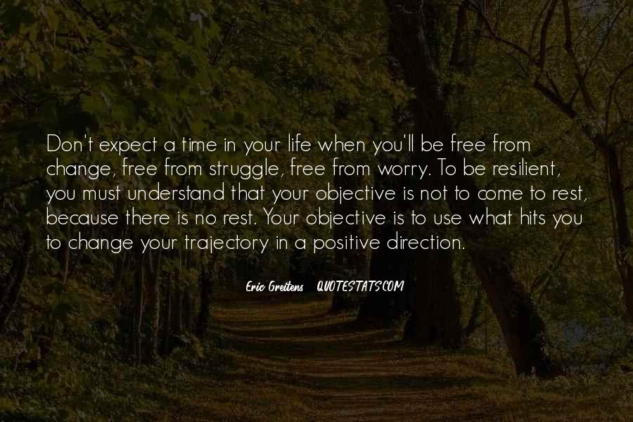 Quotes About Objective In Life #49201