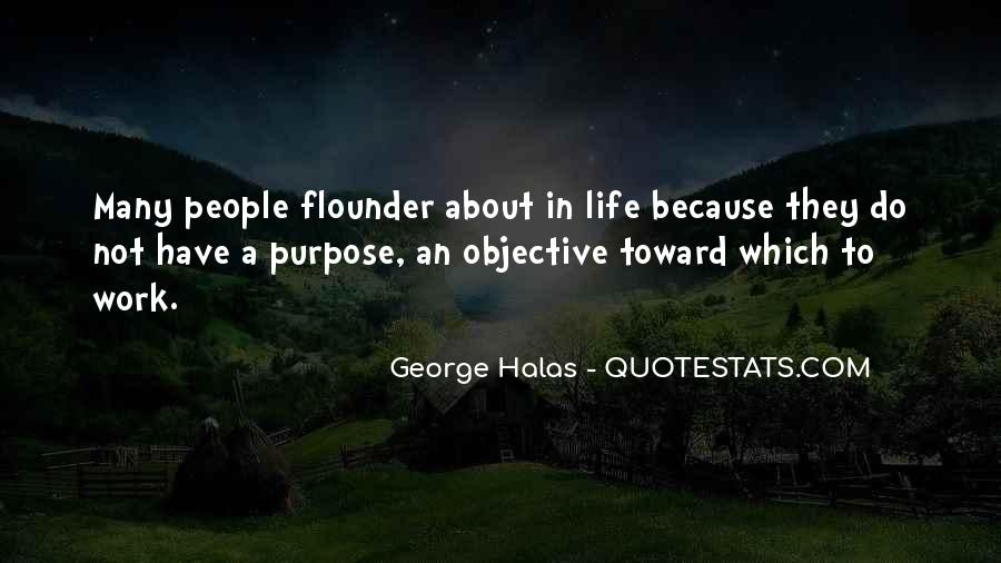 Quotes About Objective In Life #595575
