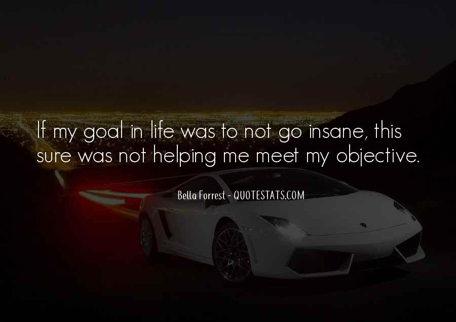 Quotes About Objective In Life #640945