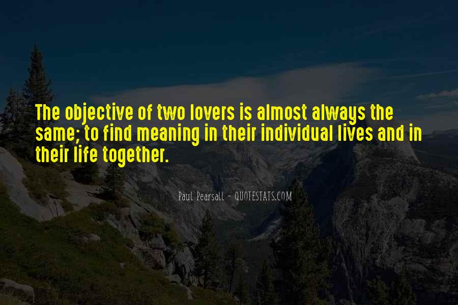Quotes About Objective In Life #873270