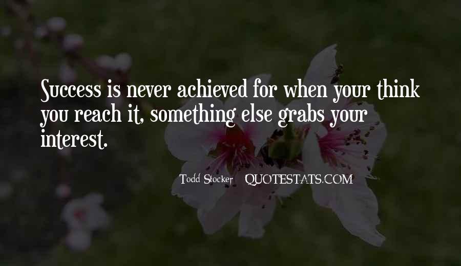 Quotes On Achievement Success #214608