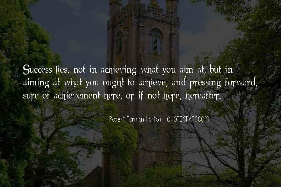 Quotes On Achievement Success #431608
