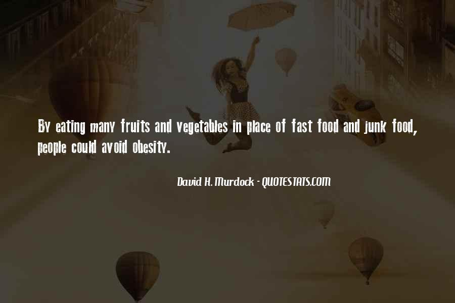Quotes About Obesity And Fast Food #556953