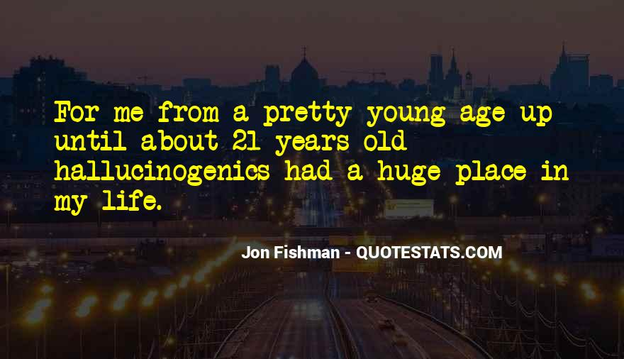 Quotes On Age 21 #897091