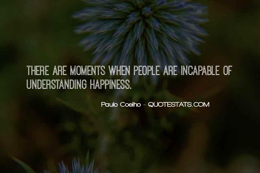 Quotes On And Happiness #1835