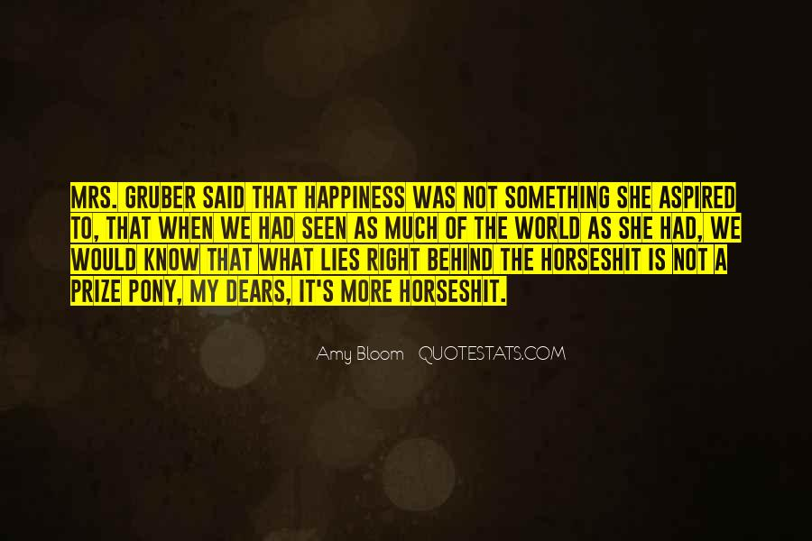 Quotes On And Happiness #3316