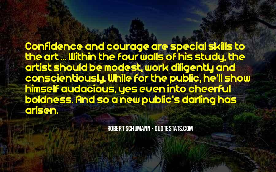 Quotes On Boldness And Courage #108733