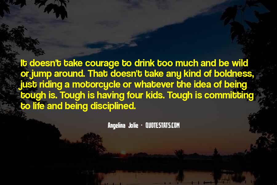 Quotes On Boldness And Courage #1235417