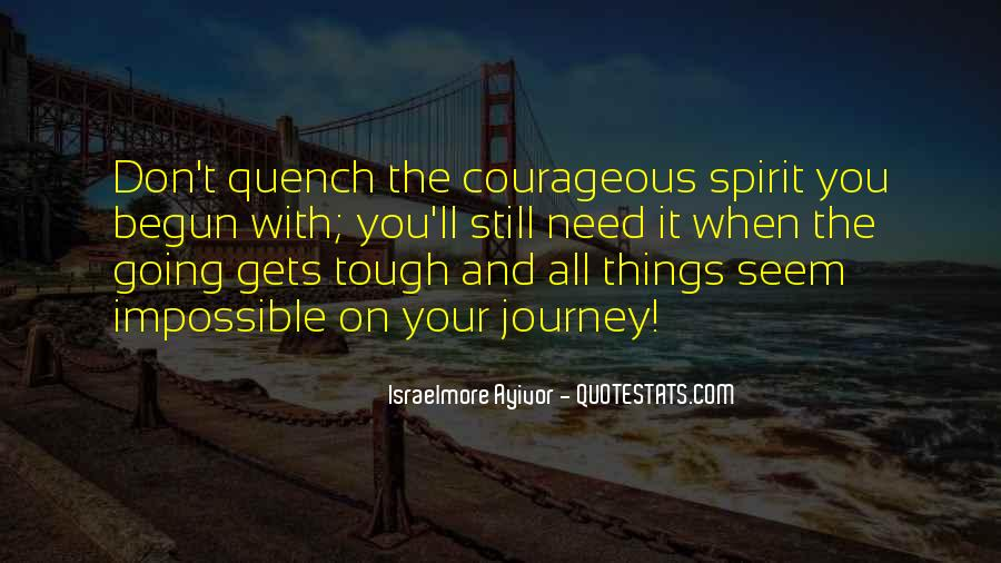 Quotes On Boldness And Courage #1281199