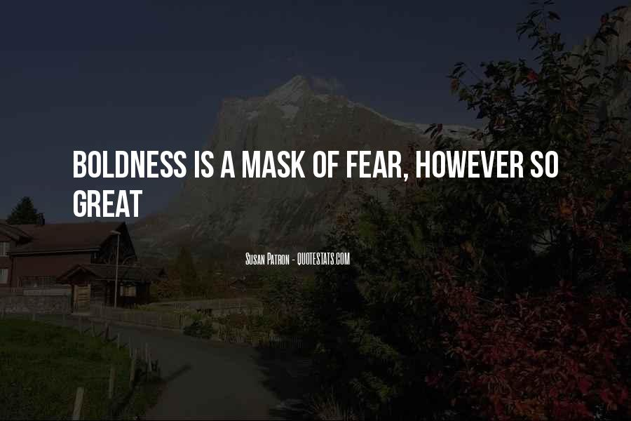 Quotes On Boldness And Courage #1820562