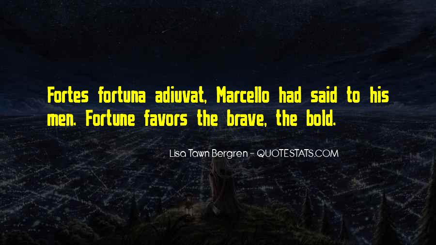 Quotes On Boldness And Courage #185579