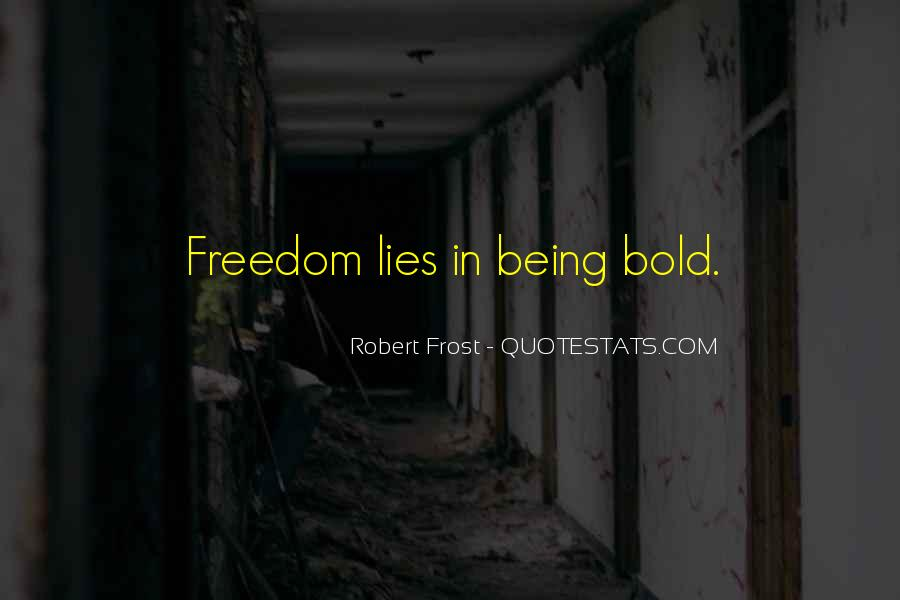 Quotes On Boldness And Courage #1874437