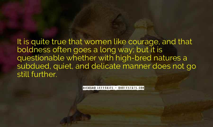 Quotes On Boldness And Courage #722631