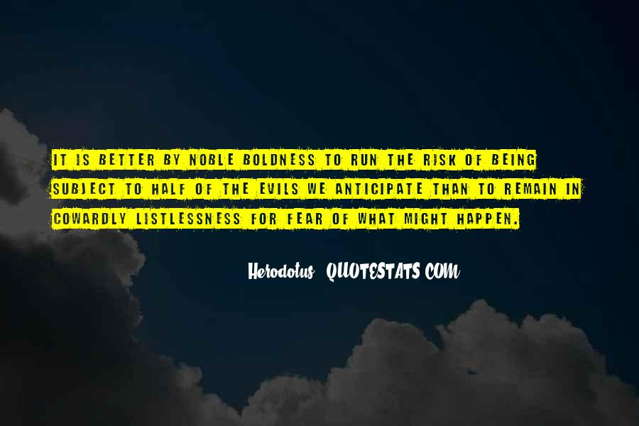 Quotes On Boldness And Courage #861595
