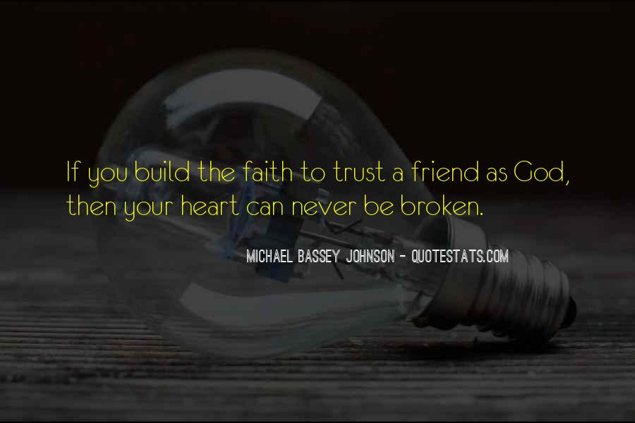 Quotes On Broken Trust By Best Friend #1740933